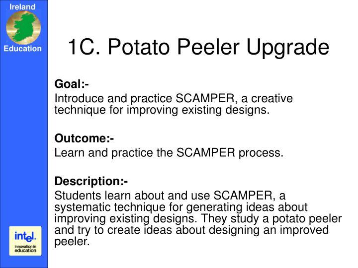 1C. Potato Peeler Upgrade