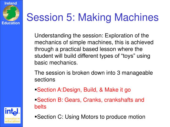 Session 5: Making Machines