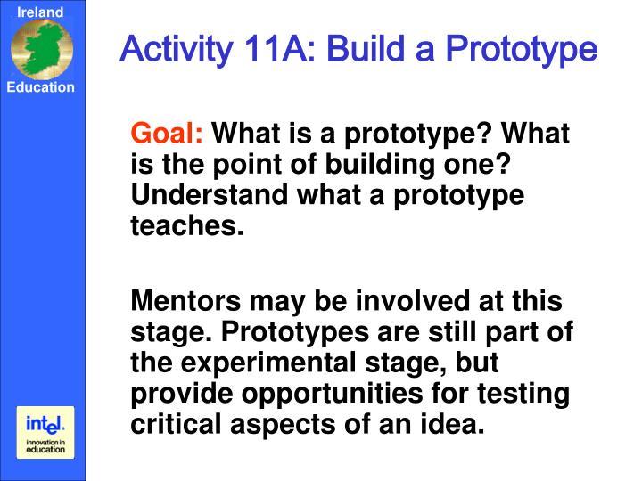 Activity 11A: Build a Prototype