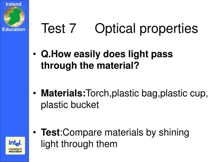Test 7     Optical properties