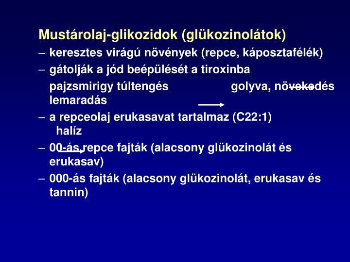 Mustárolaj-glikozidok (glükozinolátok)