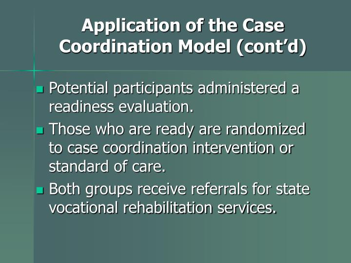 Application of the Case Coordination Model (cont'd)
