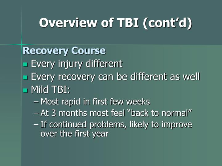 Overview of TBI (cont'd)