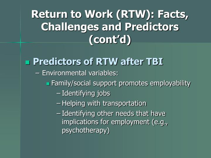 Return to Work (RTW): Facts, Challenges and Predictors (cont'd)