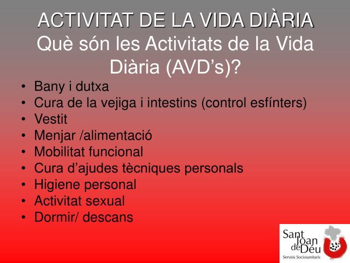 ACTIVITAT DE LA VIDA DIÀRIA