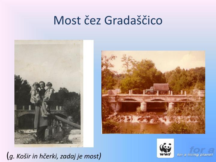 Most čez Gradaščico