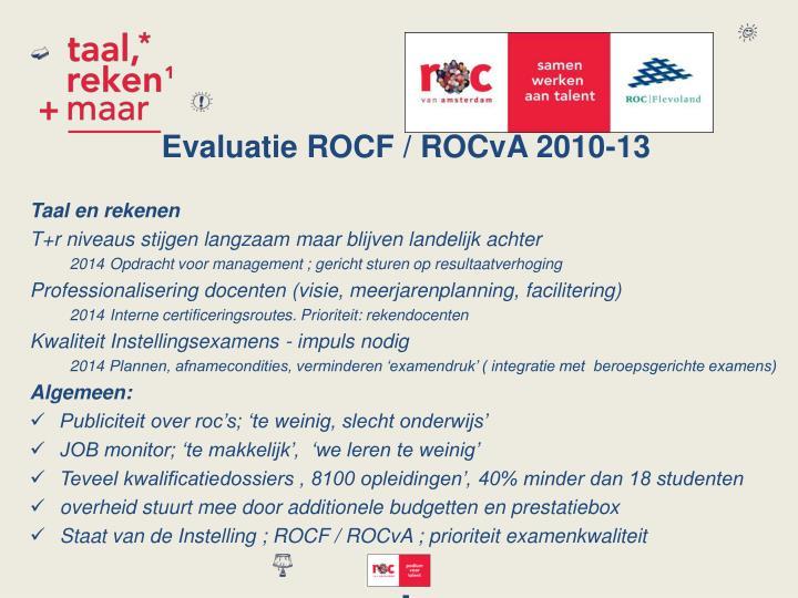 Evaluatie ROCF / ROCvA 2010-13