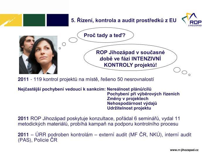 5. Řízení, kontrola a audit prostředků z EU