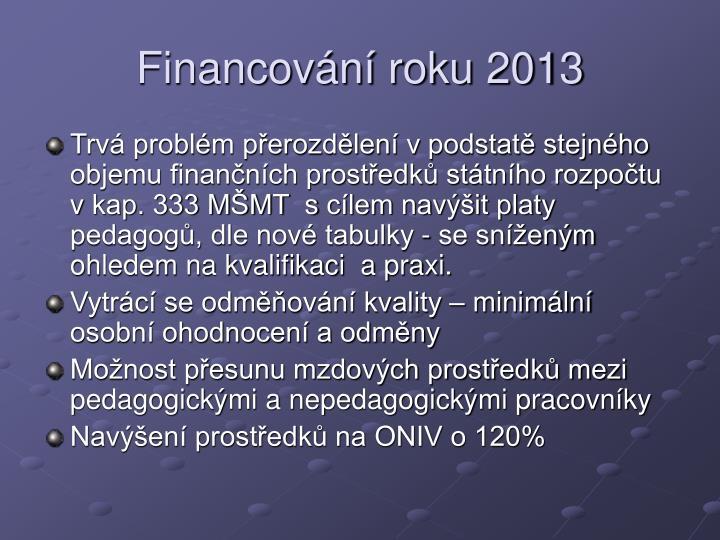 Financovn roku 2013