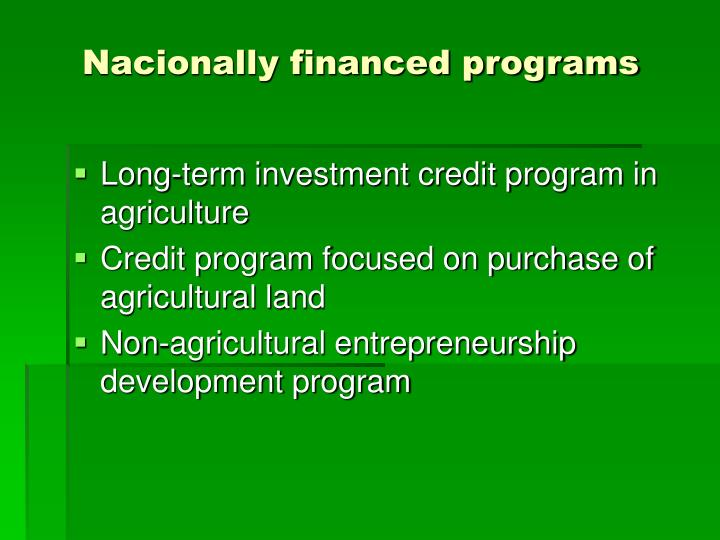 Nacionally financed programs