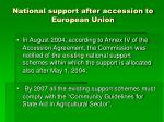 national support after accession to european union