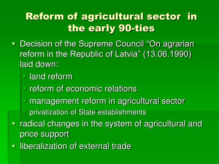 Reform of agricultural sector  in the early 90-ties