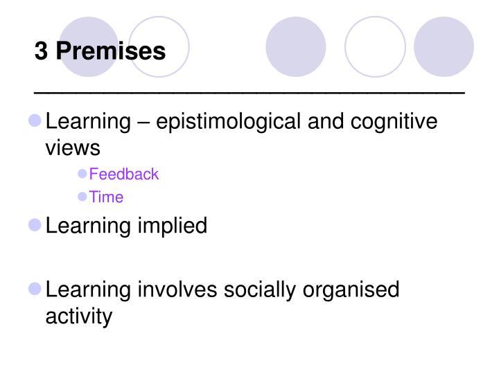 3 Premises