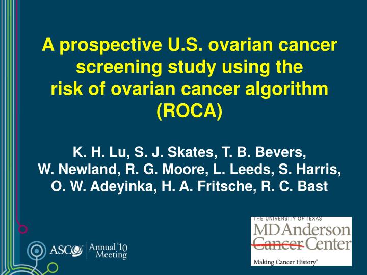 A prospective U.S. ovarian cancer screening study using the