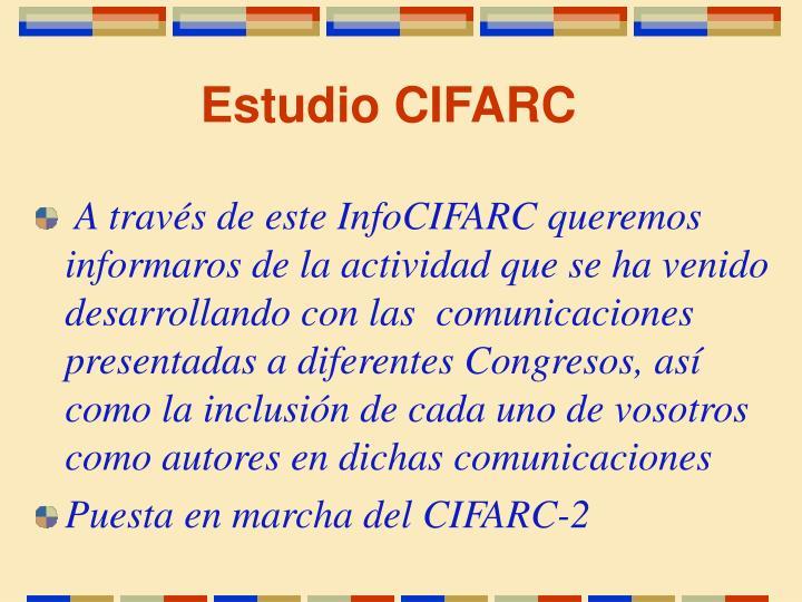 Estudio CIFARC