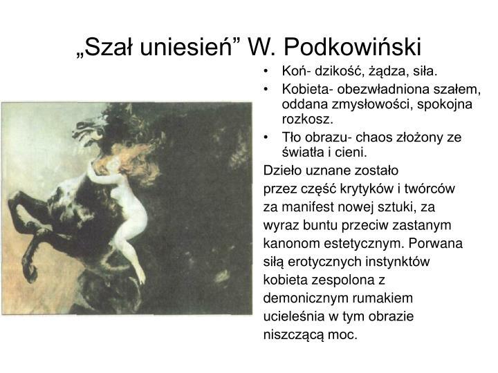 """""""Szał uniesień"""" W. Podkowiński"""