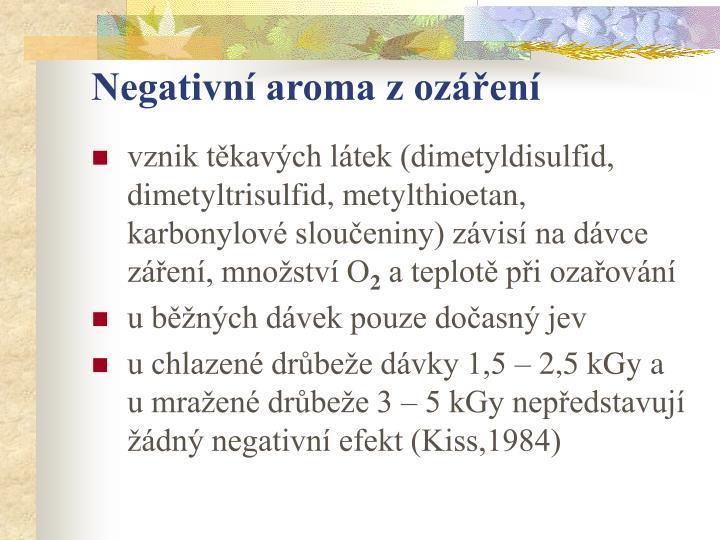 Negativní aroma z ozáření