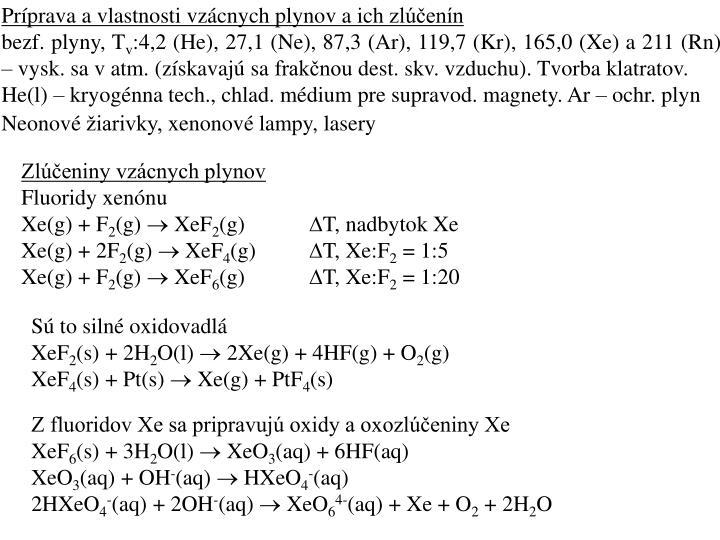 Príprava a vlastnosti vzácnych plynov a ich zlúčenín