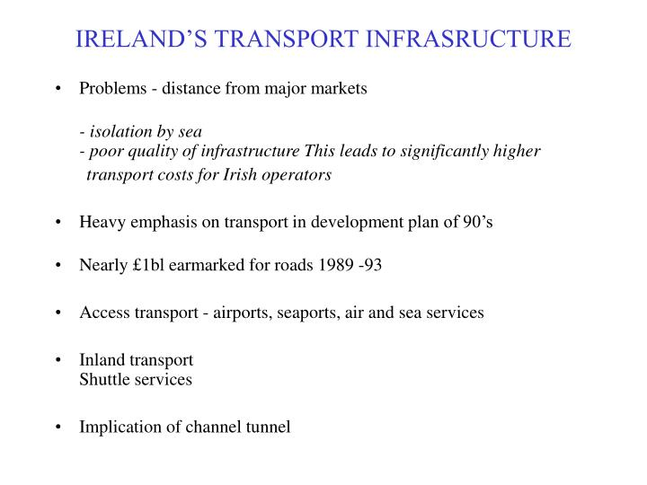 IRELAND'S TRANSPORT INFRASRUCTURE