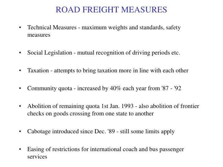 ROAD FREIGHT MEASURES
