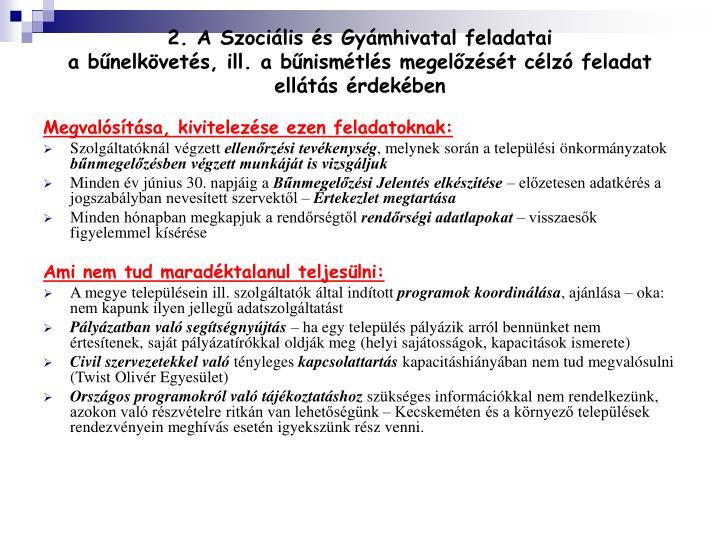 2. A Szociális és Gyámhivatal feladatai