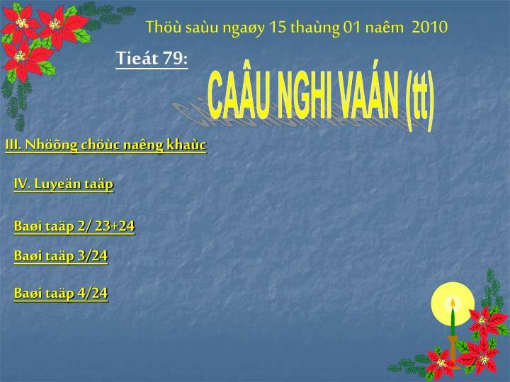 Thöù saùu ngaøy 15 thaùng 01 naêm  2010