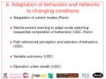 6 adaptation of behaviors and networks to changing conditions