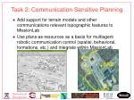task 2 communication sensitive planning