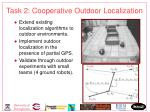 task 2 cooperative outdoor localization
