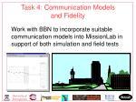 task 4 communication models and fidelity