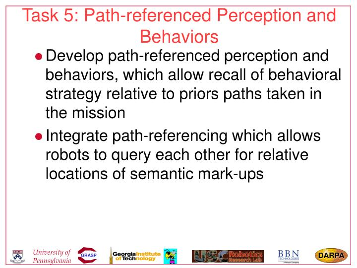 Task 5: Path-referenced Perception and Behaviors