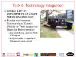 task 5 technology integration
