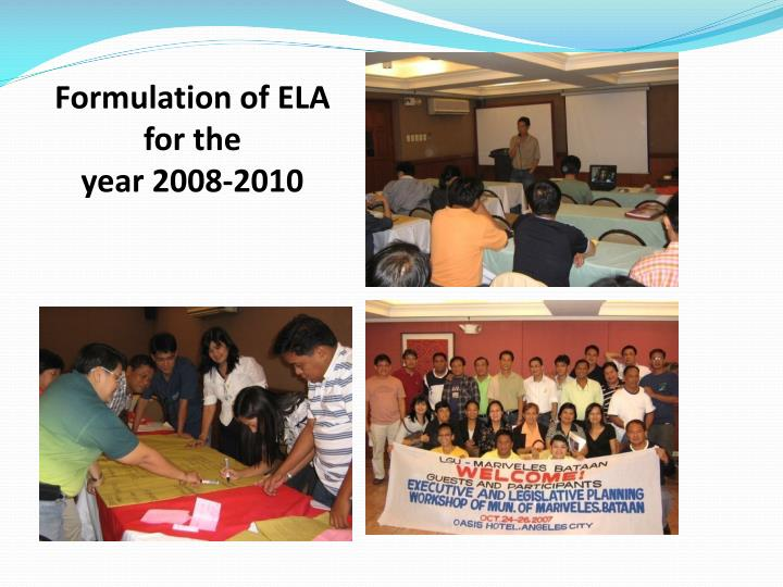 Formulation of ELA for the