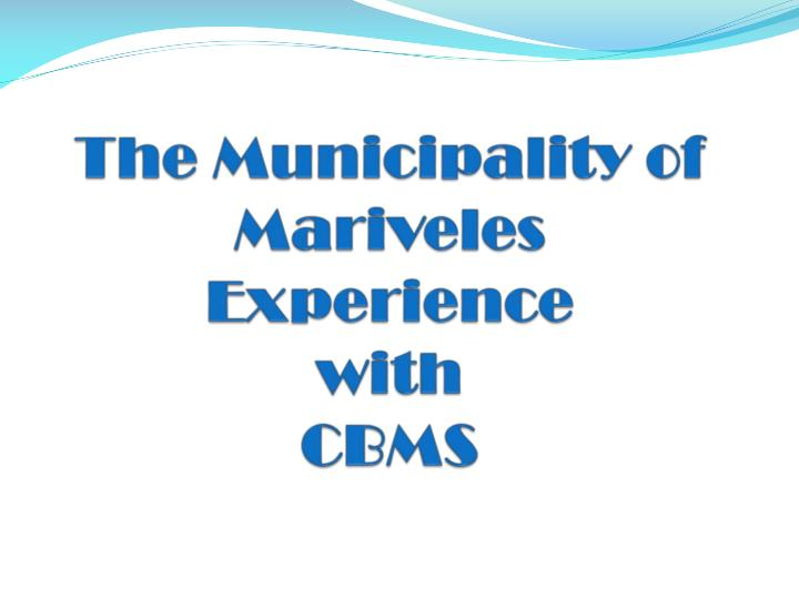 The municipality of mariveles experience with cbms