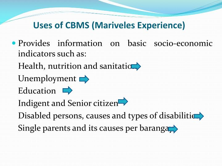 Uses of CBMS (Mariveles Experience)