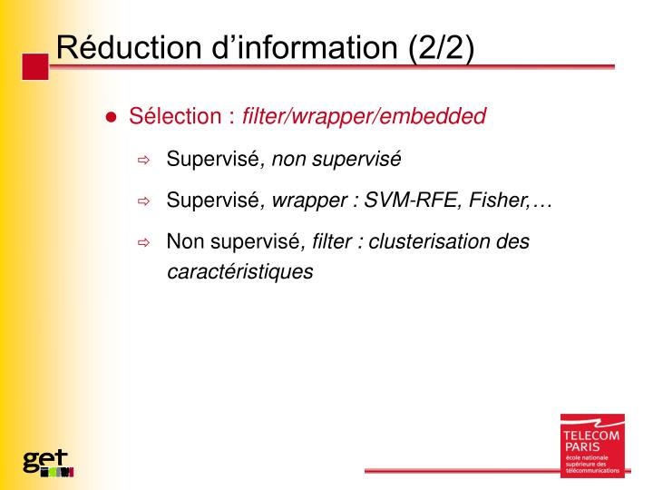 Réduction d'information (2/2)