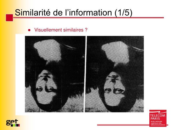 Similarité de l'information (1/5)