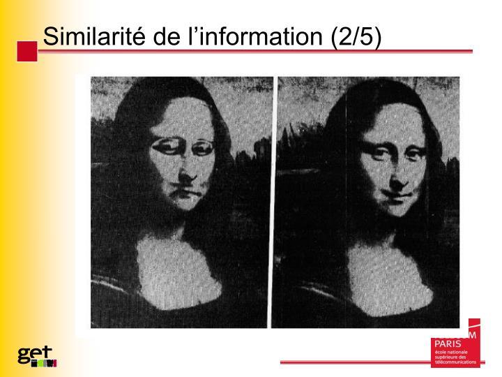 Similarité de l'information (2/5)