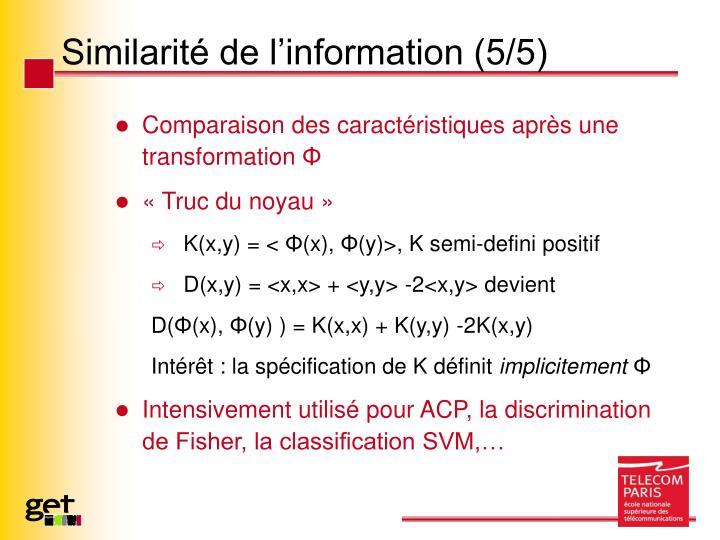 Similarité de l'information (5/5)