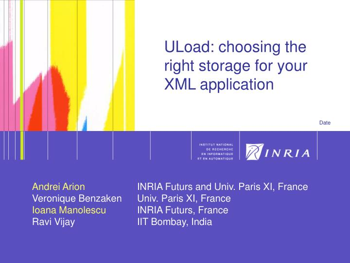 Uload choosing the right storage for your xml application