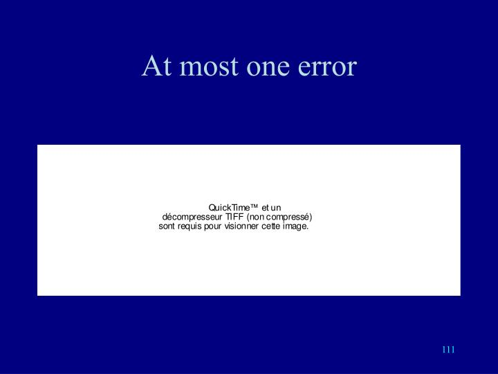 At most one error