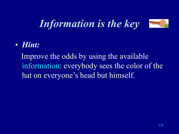 Information is the key