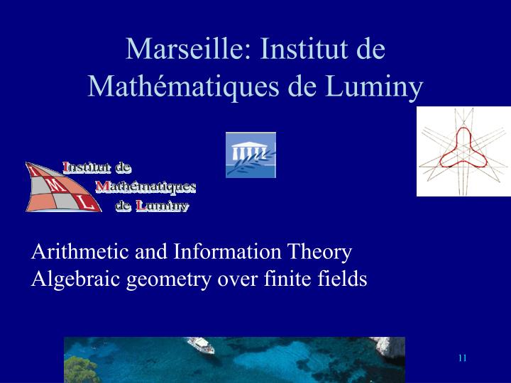 Marseille: Institut de Mathématiques de Luminy
