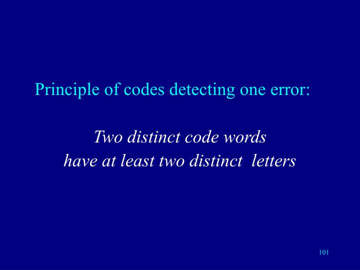 Principle of codes detecting one error: