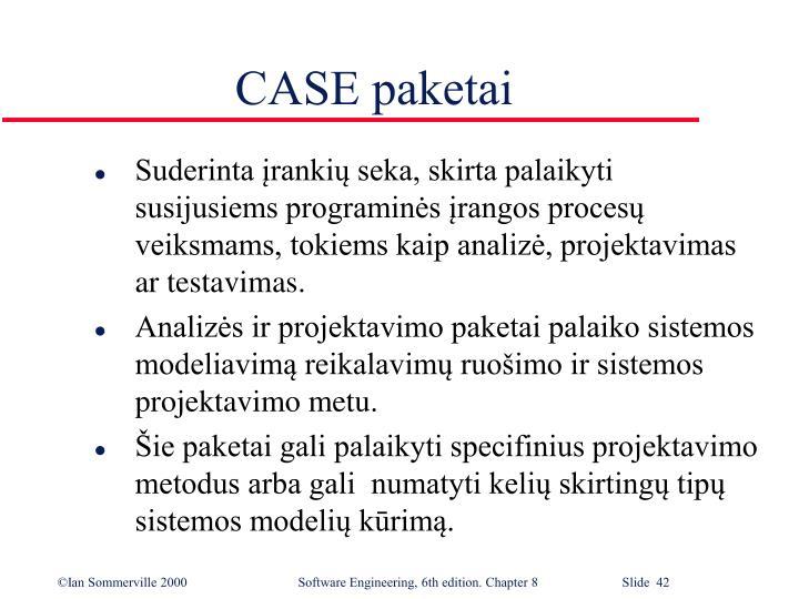 CASE paketai