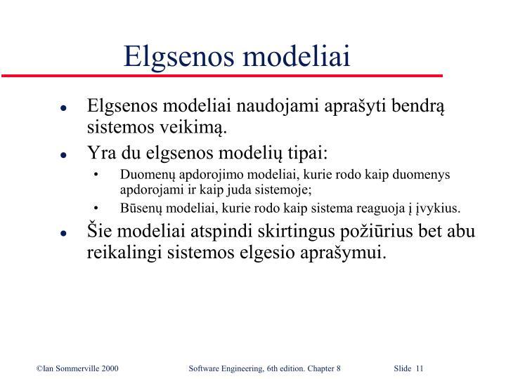 Elgsenos modeliai
