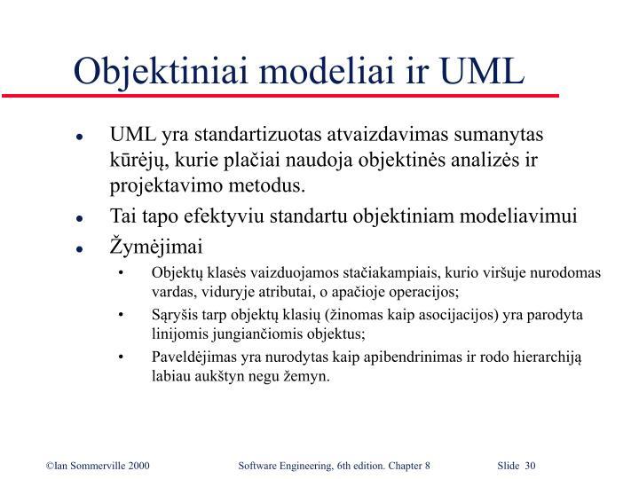 Objektiniai modeliai ir UML