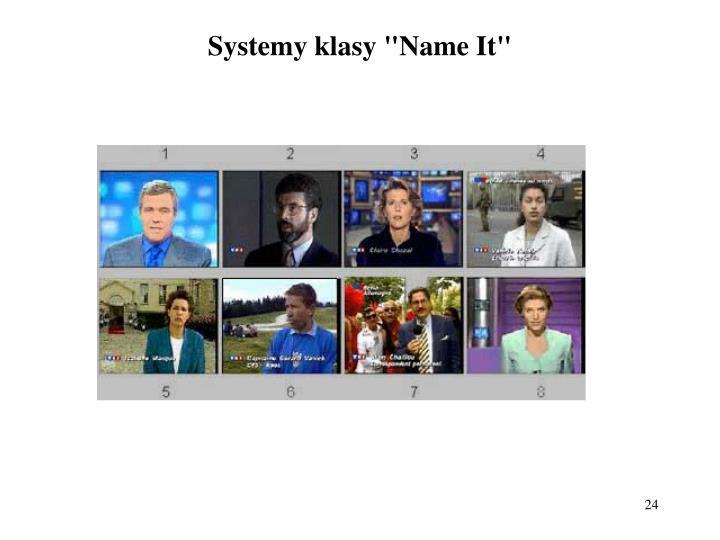 "Systemy klasy ""Name It"""