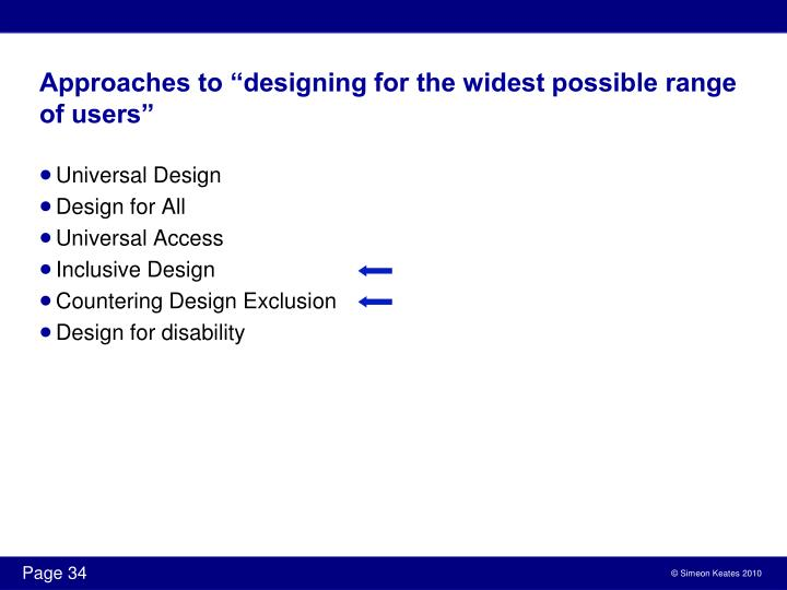 "Approaches to ""designing for the widest possible range of users"""