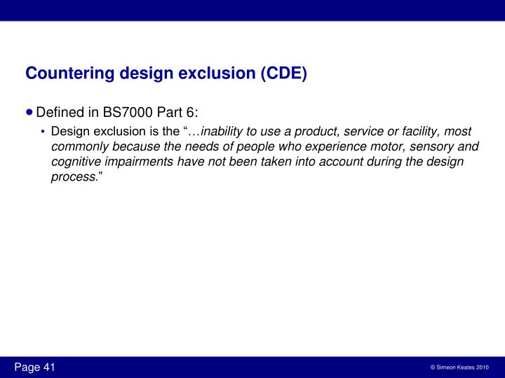 Countering design exclusion (CDE)